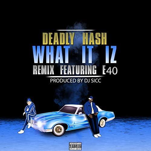 Deadly Hash feat. E40