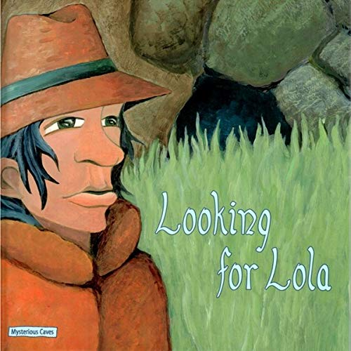 Looking for Lola: Mysterious Caves