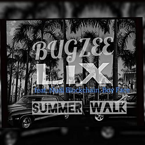 Summer Walk (feat. Nudi Blockchain & Boy Face)