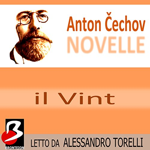 Novelle di Cechov: Il Vint [The Vint] audiobook cover art