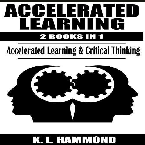 Accelerated Learning, 2 Books in 1 audiobook cover art