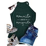 Women Sleeveless Graphic Mamacita Needs a Margarita Halter Tank Tops Casual Basic Tee Yoga Fitness Cami Activewear Racerback Cute Beach Shirts, Dark Green L