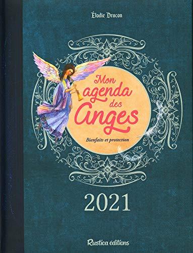 Mon agenda des anges : Bienfaits et protection