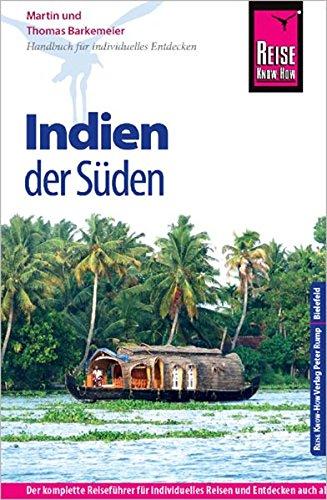Reise Know-How Indien - der Süden: Reiseführer für individuelles Entdecken