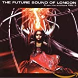 Songtexte von The Future Sound of London - From the Archives, Volume 3