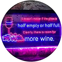 Doesn't Matter Half Empty Half Full Room For More Wine Dual Color LED看板 ネオンプレート サイン 標識 赤色 + 青色 300 x 210mm st6s32-i3404-rb
