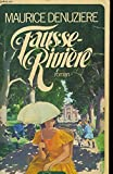 Fausse - Riviere