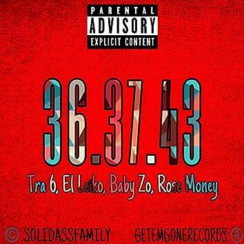 363743 (feat. Tra 6, Baby Zo & Rose Money)