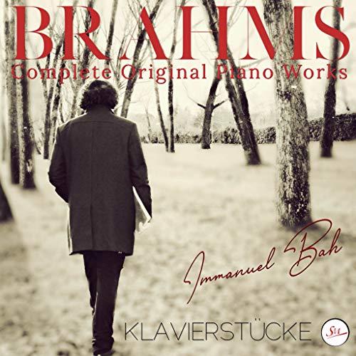 Brahms: Complete Piano Works, Klavierstücke