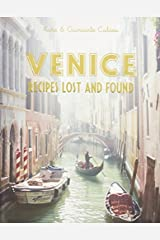 [(Venice: Recipes Lost and Found)] [ By (author) Katie Caldesi, By (author) Giancarlo Caldesi ] [March, 2015] Relié