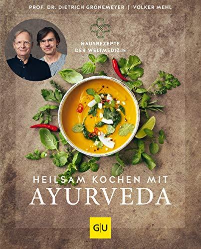 Buchseite und Rezensionen zu 'Heilsam kochen mit Ayurveda (GU Einzeltitel Gesunde Ernährung)' von Dietrich Grönemeyer