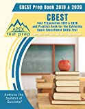 CBEST Prep Book 2019 & 2020: CBEST Test Preparation 2019 & 2020 and Practice Book for the California Basic Educational Skills Test [Includes Detailed Answer Explanations]