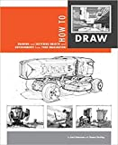 [By Scott Robertson] How to Draw: drawing and sketching objects and environments from your imagination (Paperback)【2018】by Scott Robertson (Author) (Paperback)