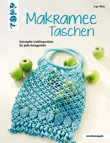 Makramee-Taschen (kreativ.kompakt): Geknüpfte Lieblingsstücke für jede Gelegenheit