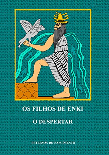Os Filhos de Enki: O Despertar