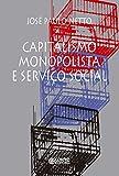 Capitalismo monopolista e Serviço Social (Portuguese Edition)