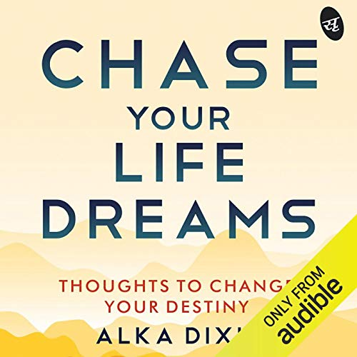 Chase Your Life Dreams cover art