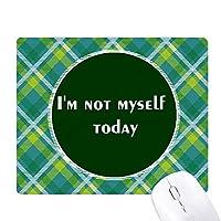 自分自身悪い気分 緑の格子のピクセルゴムのマウスパッド