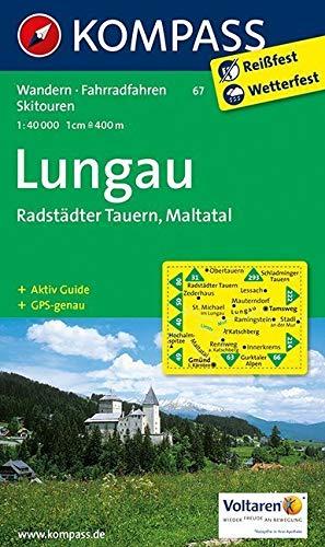 Lungau - Radstädter Tauern - Maltatal: Wanderkarte mit Aktiv Guide, Radwegen und Skitouren. GPS-genau. 1:40000: Wandelkaart 1:50 000 (KOMPASS-Wanderkarten, Band 67)