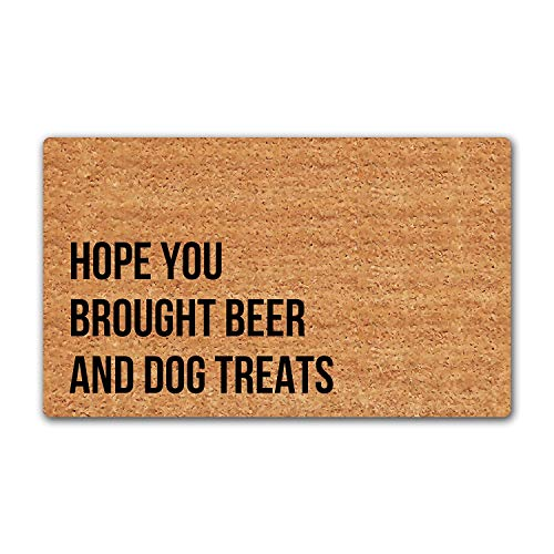 LuckyChu Doormat Hope You Brought Beer and Dog Treats Funny Floor Mat Rug Non-Slip Entrance Indoor Bathroom Home Mats Rubber 30 by 18 inch