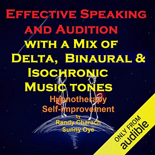 Effective Speaking - with a Mix of Delta Binaural Isochronic Tones cover art