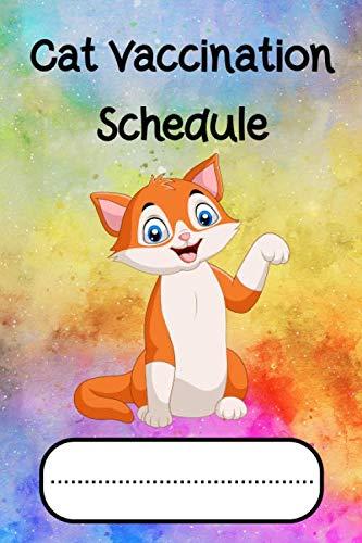 Cat Vaccination Schedule: Pet Health Record Cat Immunization Schedule Notebook Journal