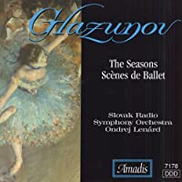 Seasons / Scenes De Ballet by A. Glazunov