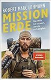 Mission Erde – Die Welt ist es wert, um sie zu kämpfen