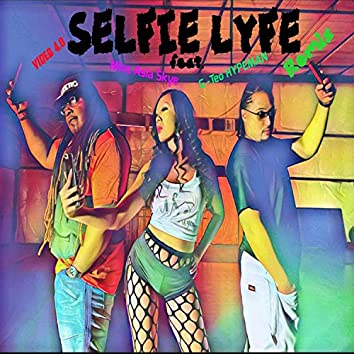 Selfie Lyfe (feat. Miss Asia Skye & Gteo Hypeman)