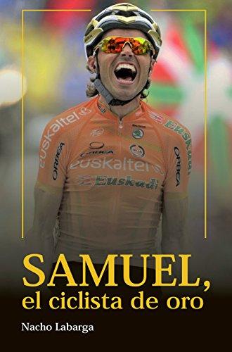 Samuel, el ciclista de oro. (Spanish Edition)