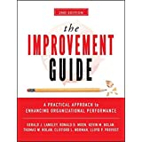 The Improvement Guide: A Practical Approach to Enhancing Organizational Performance by Gerald J. Langley Ronald D. Moen Kevin M. Nolan Thomas W. Nolan Clifford L. Norman Lloyd P. Provost(2009-04-20)
