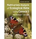 [Multivariate Analysis of Ecological Data using Canoco 5] [Author: Smilauer, Petr] [April, 2014]