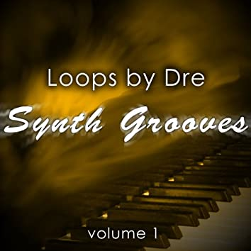 Loops by Dre: Synth Grooves, Vol. 1