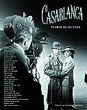 Casablanca. 75 años de leyenda (FUERA DE COLECCION)