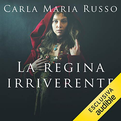 La regina irriverente  By  cover art