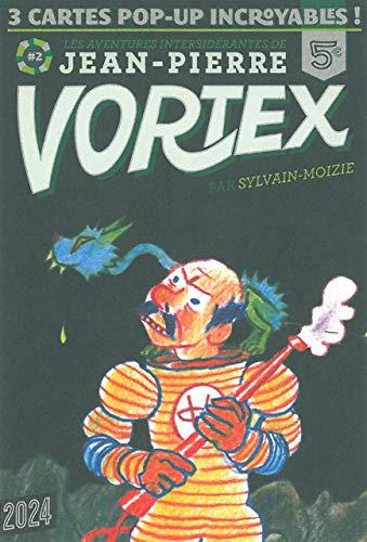 Les Aventures de Jean-Pierre Vortex T. 2: Où est passé Ziggy ? et autres histoires