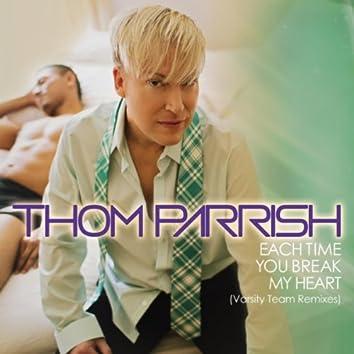 Each Time You Break My Heart (Varsity Team Remixes)