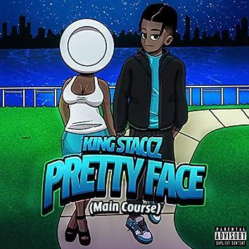 Pretty Face (Main Course)