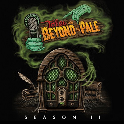 Tales from Beyond the Pale: Season 2 Live! audiobook cover art