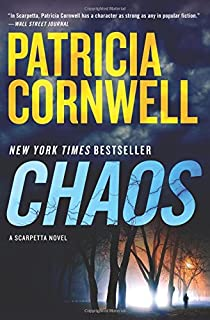 Chaos: A Scarpetta Novel (Kay Scarpetta, 24)