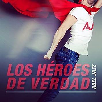 Los Héroes de Verdad