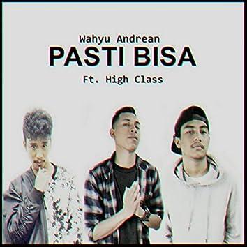 Pasti Bisa (feat. High Class)