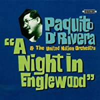 Night in Englewood by Paquito D'Rivera & United Nation Orchestra (1994-05-28)