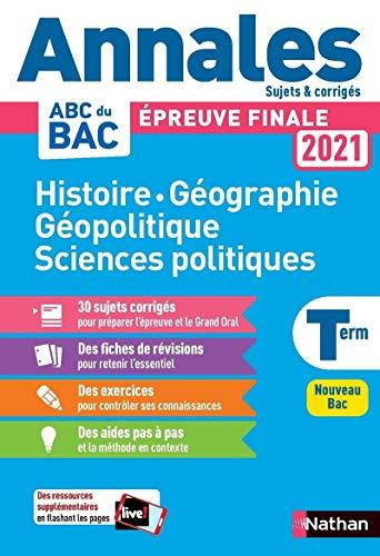 Annales Bac 2021 - Histoire Géo Géopolitique Sciences Politiques - Terminale