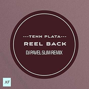 Reel Back (DJ Pavel Slim remix)