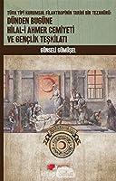 Türk Tipi Kurumsal Filantropinin Tarihi Bir Tezahürü: Dünden Bugüne Hilal-i Ahmer Cemiyeti ve Genclik Teskilati