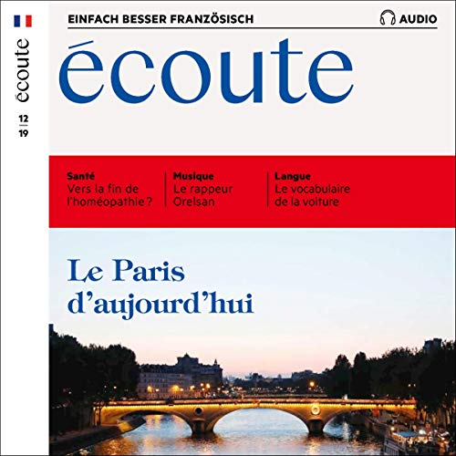 Écoute Audio - Le Paris aujourd'hui. 12/2019 Titelbild