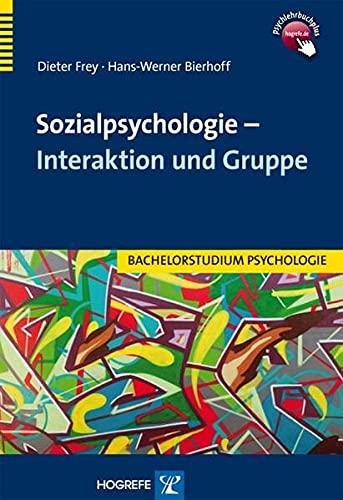 Sozialpsychologie – Interaktion und Gruppe (Bachelorstudium Psychologie)
