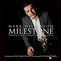 Milestone: Mark Wilkinson(Cornet) Fowles / Fodens Brass Band