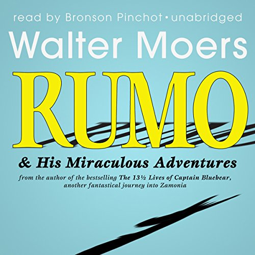 Rumo & His Miraculous Adventures audiobook cover art